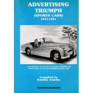 Advertising Triumph Sports Cars1947-1981 / Daniel Young-9781873078112