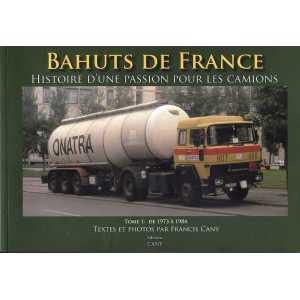 Bahuts de France 9791091948005 de 1973 à 1984 Tome 1