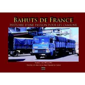 Bahuts de France 9791091948012 - 1985 à 1990 Tome 2