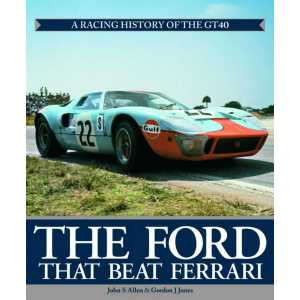 The Ford That Beat Ferrari 9781844251131