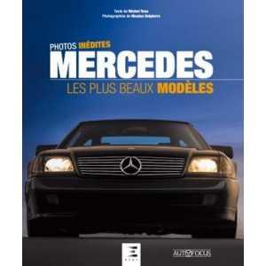 MERCEDES 9791028304478 LES PLUS BEAUX MODELES