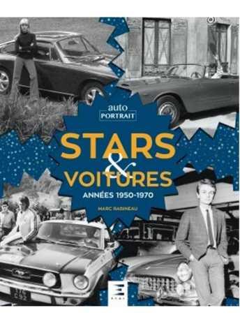 STARS et VOITURES, 9791028304485 ANNEES 1950-1970