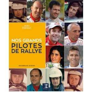 NOS GRANDS PILOTES  9791028304362 DE RALLYE
