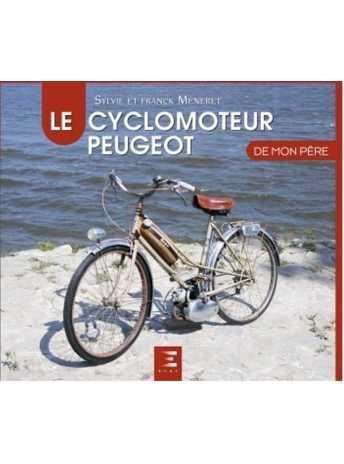 LE CYCLOMOTEUR 9791028304430 PEUGEOT DE MON PERE