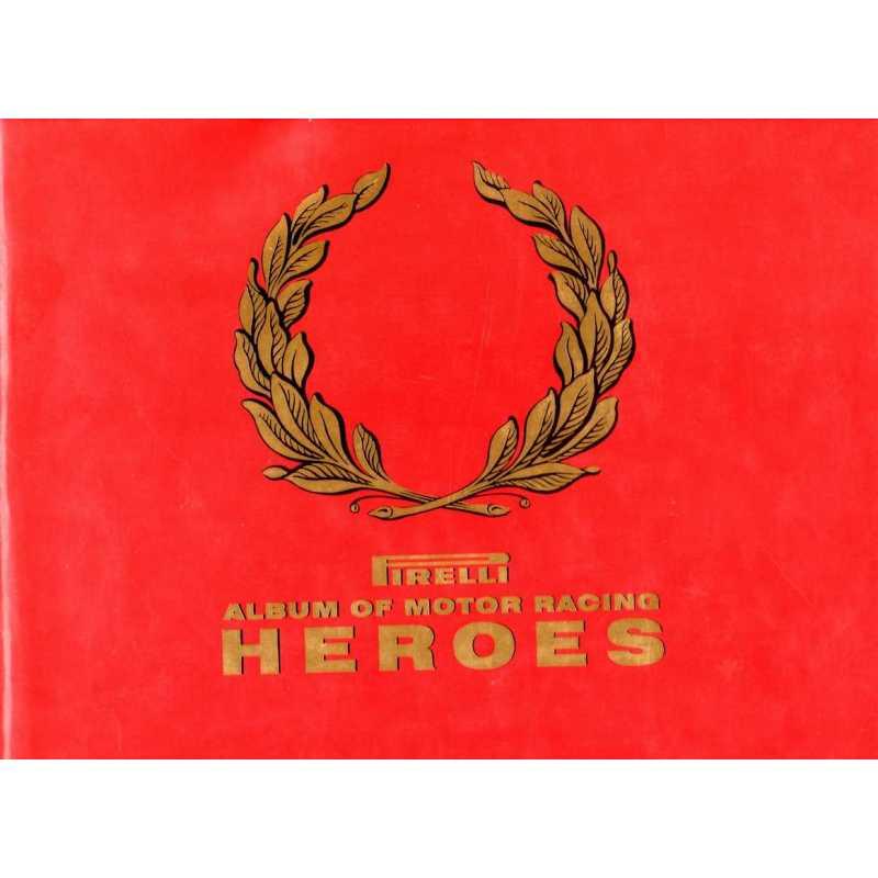 Pirelli album 9781852838843 of motor racing heroes