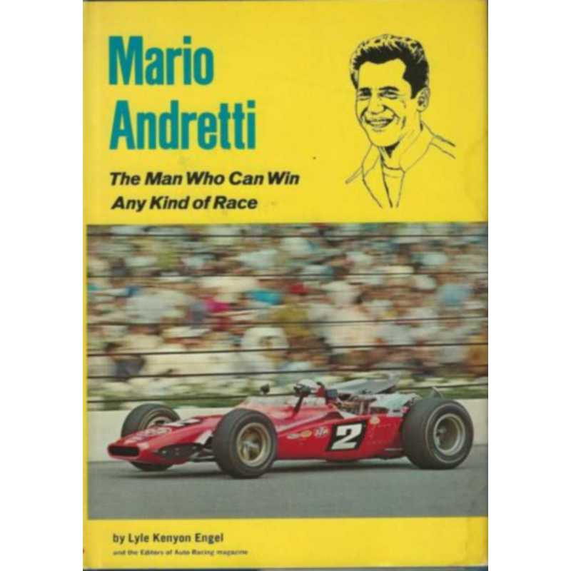 Mario Andretti, the Man who Can Win Any Kind of Race