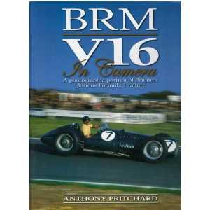 BRM V16 In Camera - A photographic portrait of Britain's glorius Fomula 1 failure