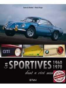 CES SPORTIVES 1960-1970 DONT A REVE MON PERE