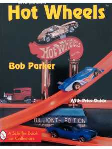 The Complete Book of Hot Wheels - Price Guide