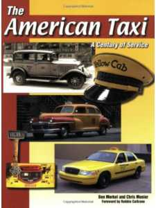 The American Taxi: A Century of Service