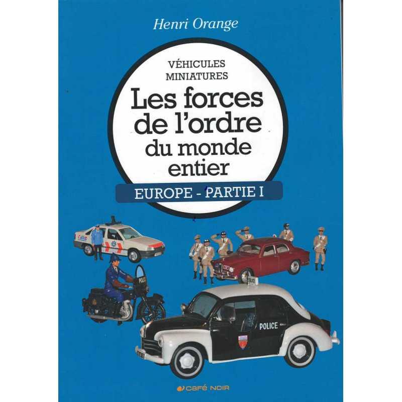 Véhicules miniatures Les forces de l'ordre - Europe