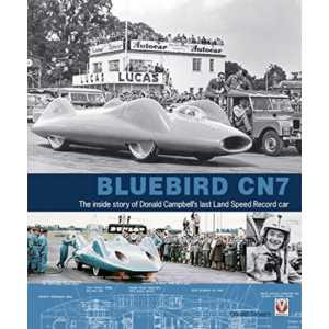 Bluebird CN7 The Inside Story of Donald Campbell's