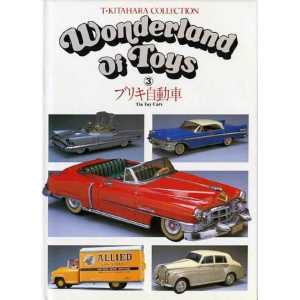 Wonderland of toys - Tin Toy Cars / Volume 3 9784401620500