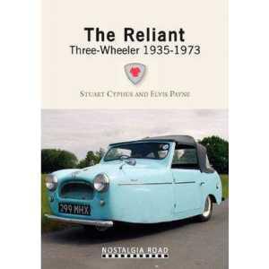 The Reliant Three-Wheeler 1935-1973 Reliant 9781908347022
