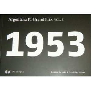 ARGENTINA F1 GRAND PRIX 1953 - VOL 1  9789872337810