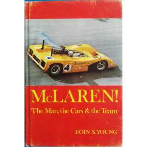McLaren! The man, the cars & the team 9780878800070