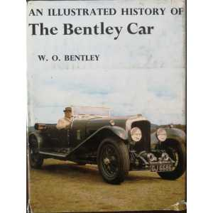 An Illustrated History of The Bentley Car 1919-1931