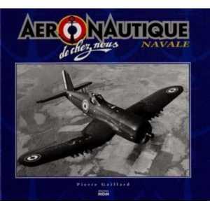 Aéronautique navale de chez nous