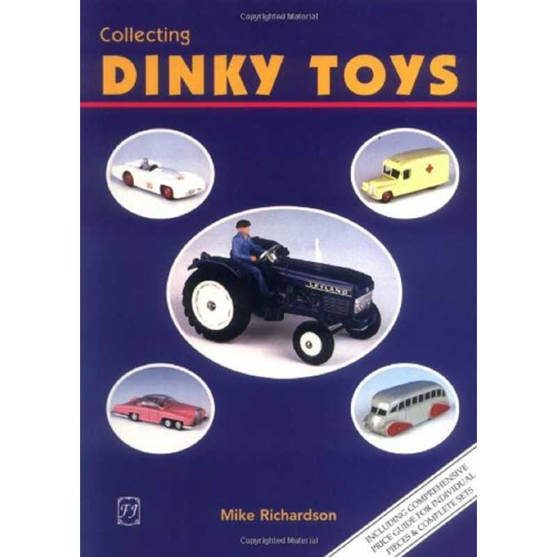 Collecting Dinky Toys / Mike Richardson / 9781870703970