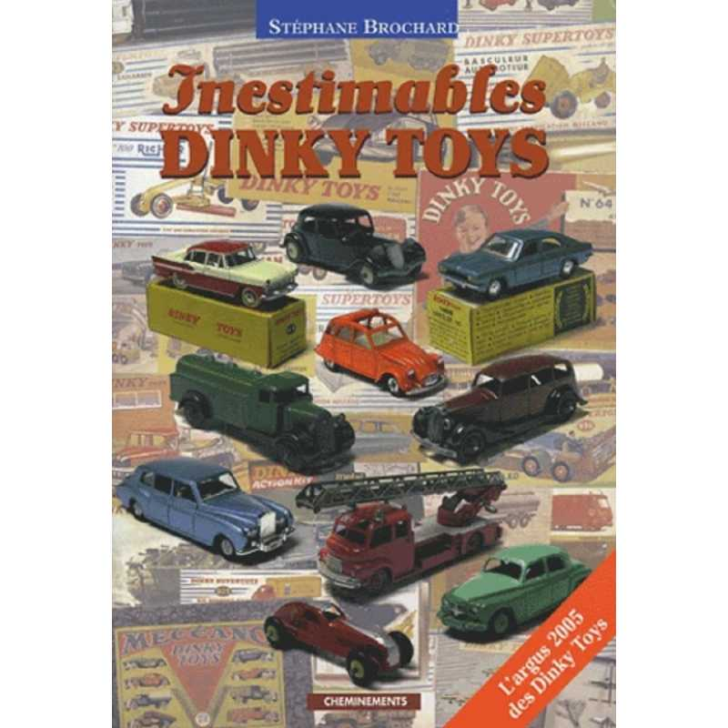 Inestimables Dinky Toys - L'argus des Dinky Toys 9782844782632