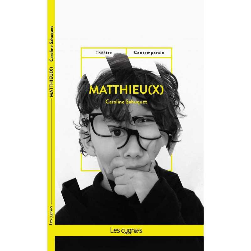 Matthieu(x)  Caroline Sahuquet