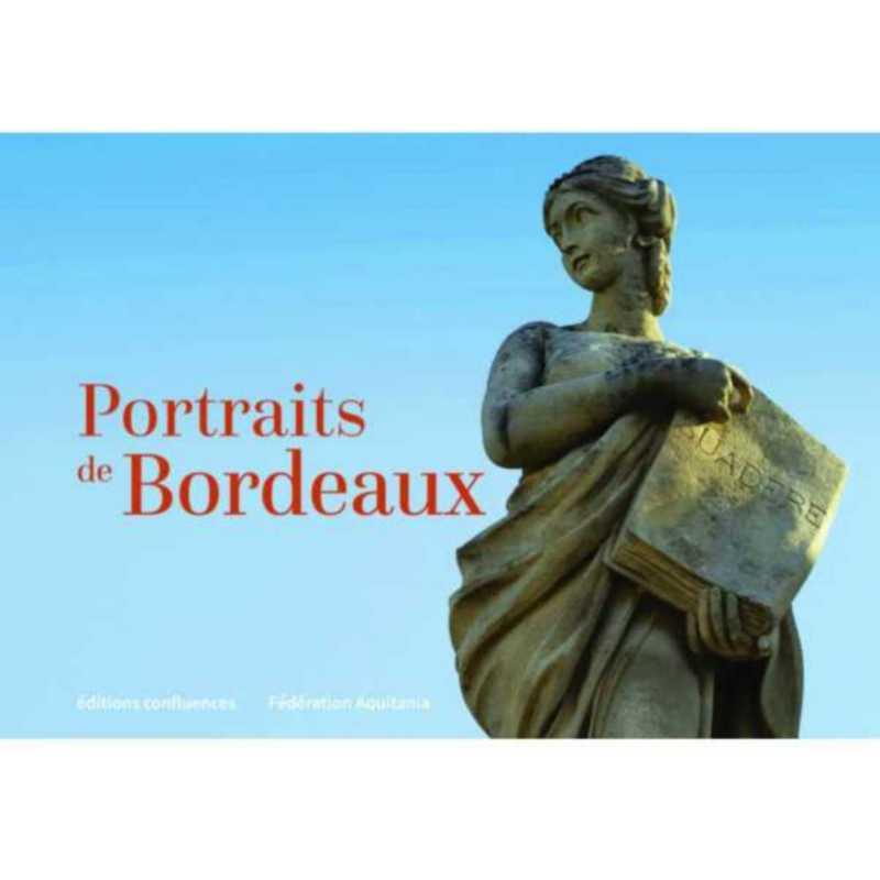 PORTRAITS DE BORDEAUX