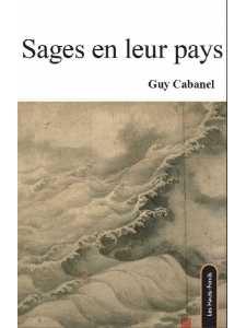 Sages en leur pays par Guy Cabanel