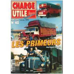 LES PRIMEURS - Hors Série Charge Utile N°40