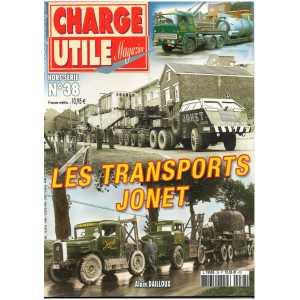LES TRANSPORTS JONET - Hors Série Charge Utile N°38