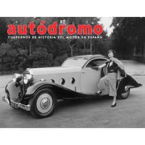 AUTODROMO - CUADERNOS DE HISTORIA DEL MOTOR EN ESPAÑA