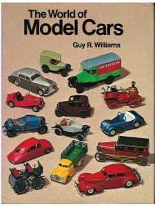 The World of Model Cars / Guy R. Williams /  Andre Deutsch Ltd / 9780233962870