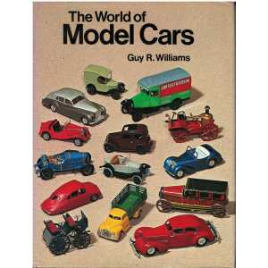 The World of Model Cars / Guy R. Williams /  Andre Deutsch Ltd / 9780233962870