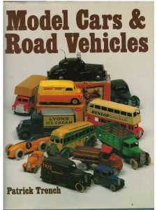 Model Cars & Road Vehicles  / Patrick Trench / 9780720714685