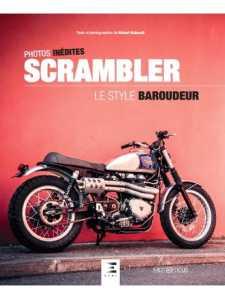 SCRAMBLER, LE STYLE BAROUDEUR / Hubert Hainault / ETAI / 9791028304720