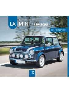 LA MINI 1959-2000 DE MON PERE / Enguerrand Lecesne / ETAI  / 9791028304614