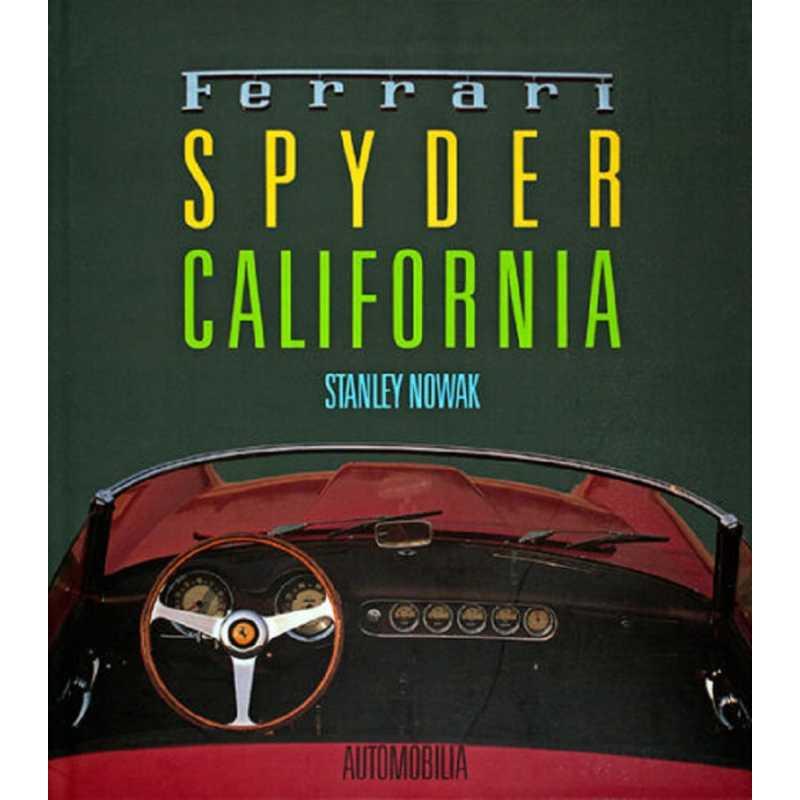 FERRARI SPIDER CALIFORNIA / Stanley Nowak / Automobilia / 9788885880245