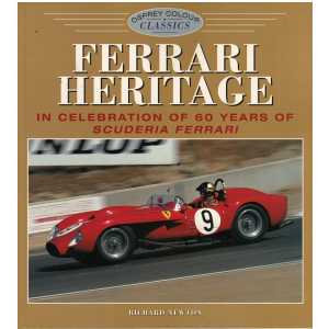 FERRARI HERITAGE In Celebration of 60 Years of Scuderia Ferrari / R. Newton  / 9781855327740