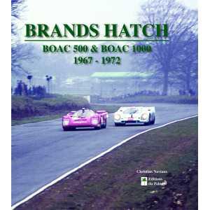 Brands Hatch – BOAC 500 et BOAC 1000 1967-1972