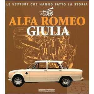 ALFA ROMEO GIULA - 50 anniversario / Giorgio Nada / 9788879115469