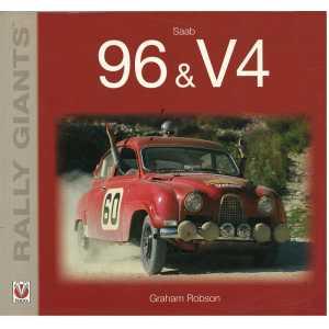 SAAB 96 & V4 / Graham Robson / Veloce / 9781845842567
