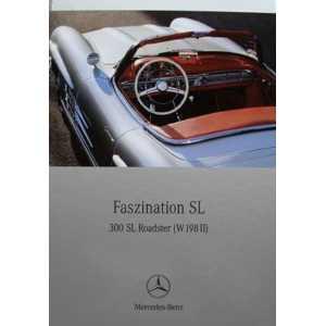 Faszination SL - Mercedes 300 SL Roadster (W198 II) 9783898808057