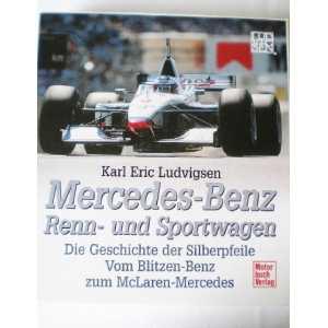 Mercedes-Benz Renn- und Sportwagen / Ludvigsen Karl Eric / 9783613019539