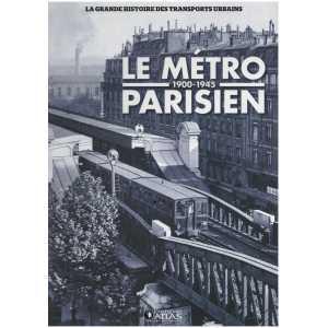 Le métro parisien de 1900 à 1945