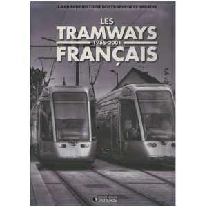 Les tramways français de 1985 à 2001