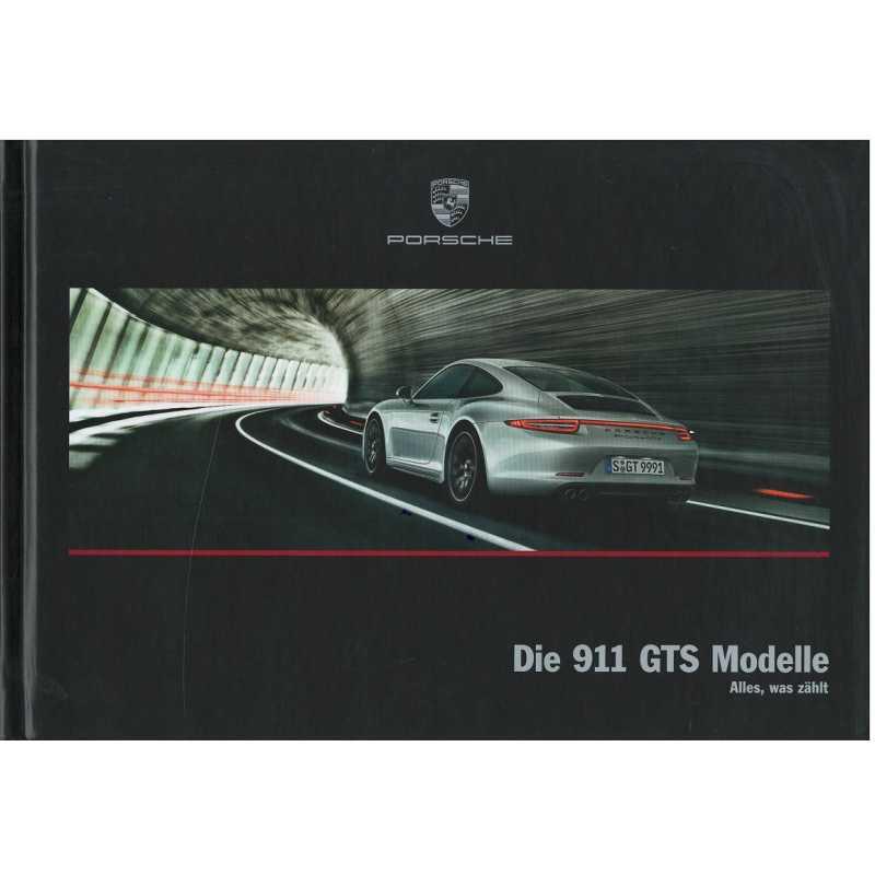 PORSCHE 911 Die 911 GTS Modelle (Allemand) 03/2015