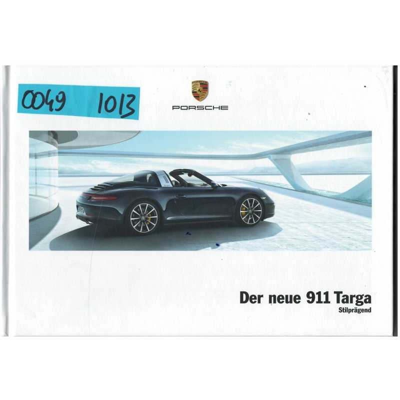 Catalogue PORSCHE 911Der neue 911 TARGA (Allemand) 10/2013