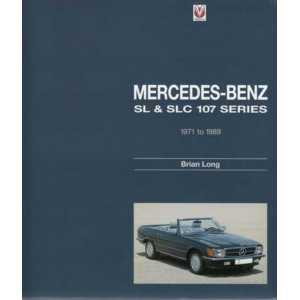 Mercedes-Benz SL & SLC - 107 series 1971 to 1989 / Brian Long / 9781845842994