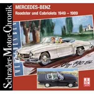Mercedes-Benz Roadster und Cabriolets 1949 - 1989