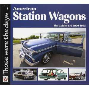 American Station Wagons: The Golden Era 1950-1975