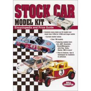 Stock Car Model Kit Encyclopedia and Price Guide